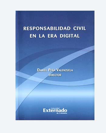 La Responsabilidad Civil en la Era Digital