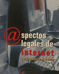 Aspectos legales de internet y del comercio electrónico (2001)