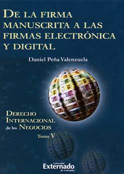 """""""De la firma manuscrita a las firmas electrónica y digital"""" de Daniel Peña"""