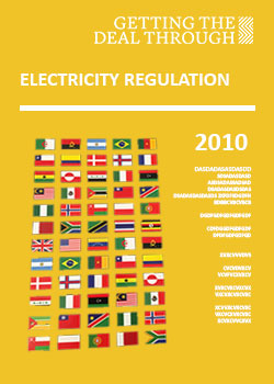 Getting the Deal Through – Electricity Regulation  2010