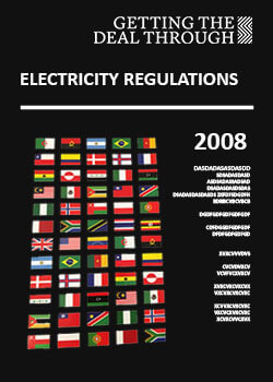 Getting the Deal Through – Electricity Regulation  2008