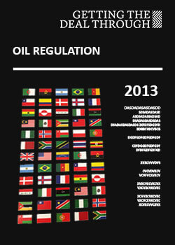 Getting the Deal Through – Oil Regulation 2013